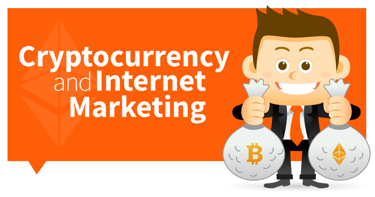 Cryptocurrency & Internet Marketing