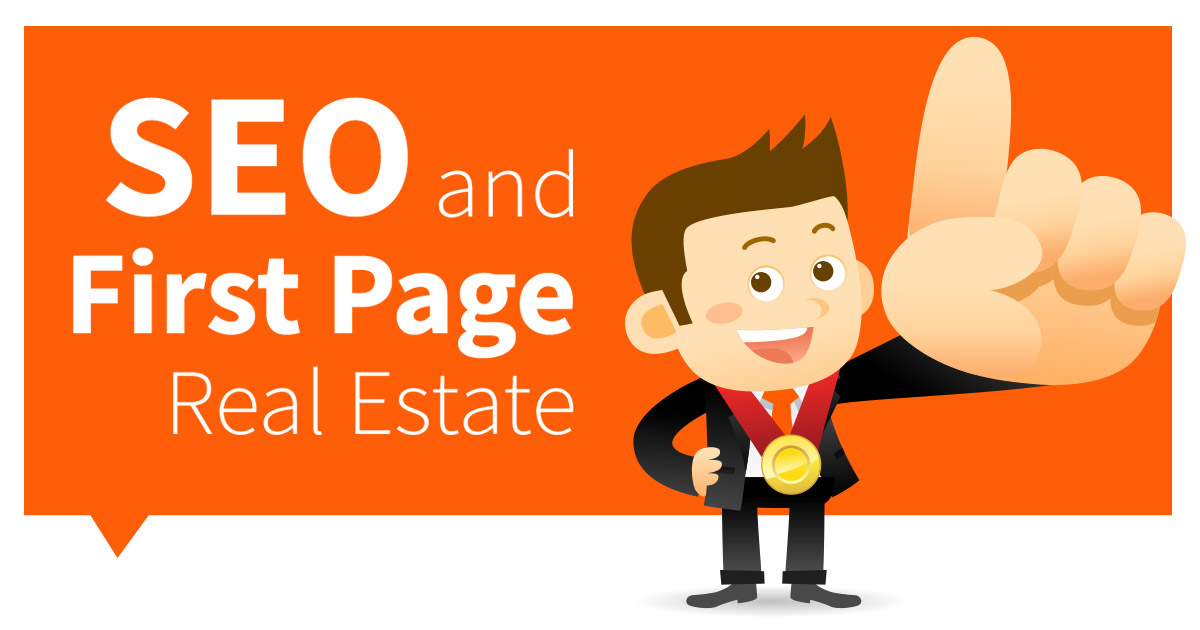 SEO & First Page SERP Real Estate