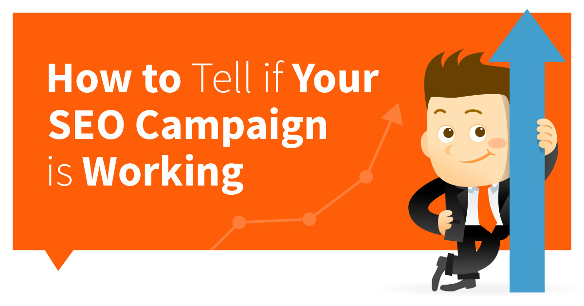 How To Tell If Your SEO Campaign Is Working